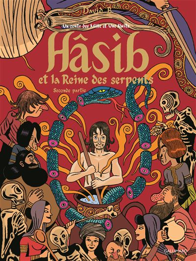 Hâsib et la Reine des serpents (Tome 2-Seconde partie)