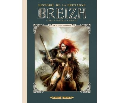 Breizh Histoire de la Bretagne
