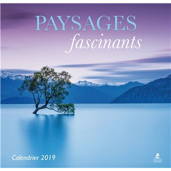 Achat Calendrier 2019.Calendrier 2019 Paysages Fascinants