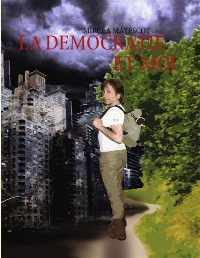 Democratie et moi
