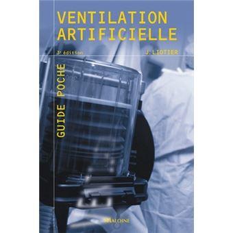 Ventilation artificielle, 3e ed.
