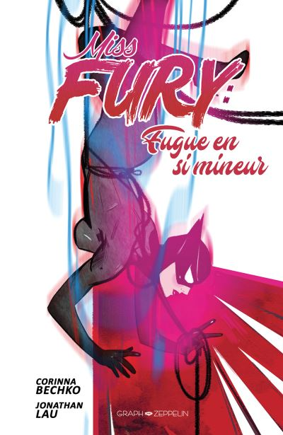 Miss Fury fugue en si mineur