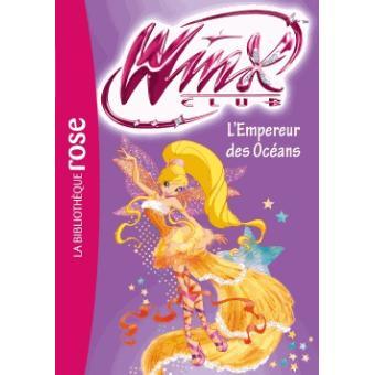 Winx Club Tome 53 Winx Club 53 L Empereur Des Oceans