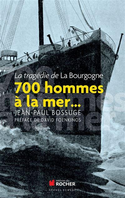 700 hommes à la mer...