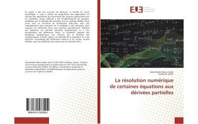 La résolution numérique de certaines équations aux dérivées partielles