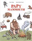 Papy Mammouth / Dieter Böge | Mölck-Tassel, Bernd. Auteur. Illustrateur