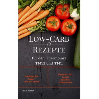 Low Carb Rezepte Fur Den Thermomix Tm31 Und Tm5 Smoothies Brot