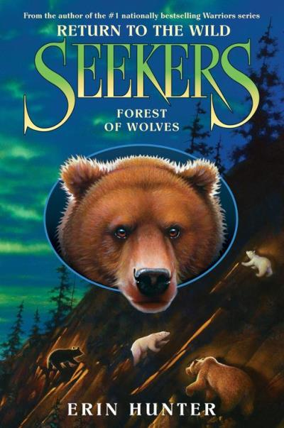 Seekers : Return to the wild : 04 : Forest of wolves