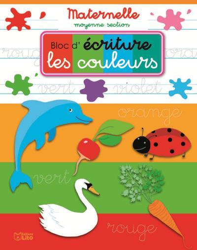 Bloc d'écriture maternelle moyenne section : les couleurs