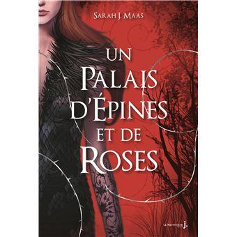 Un palais d'épines et de rosesUn palais d'épines et de roses