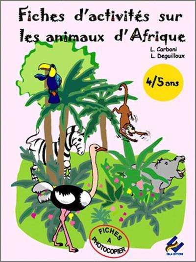 Fiches d'activités sur les animaux d'Afrique, 4-5 ans