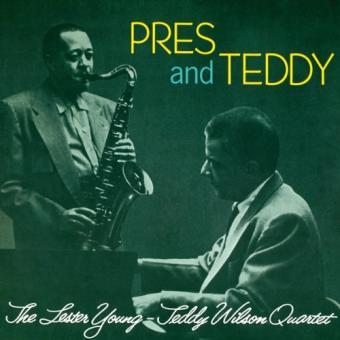 Pres & Teddy