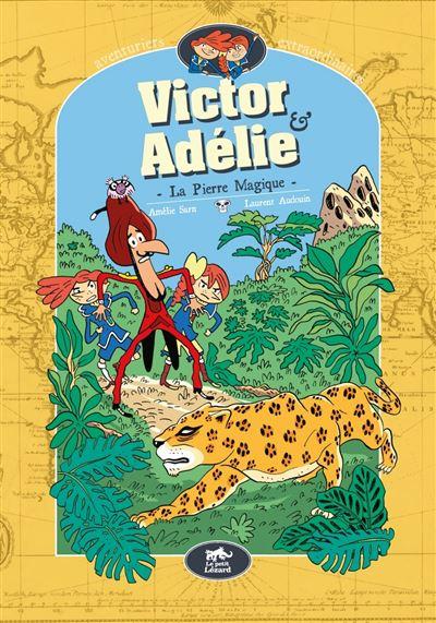 Victor et Adélie 3 - La pierre mystérieuse