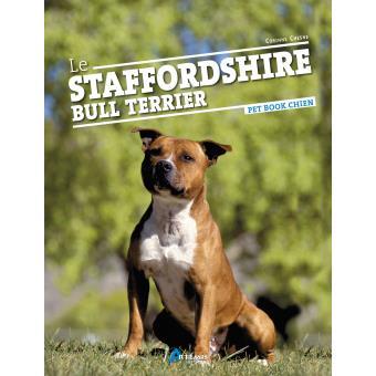 Comportement Staffie le staffordshire bull terrier - broché - c chesne - achat livre | fnac