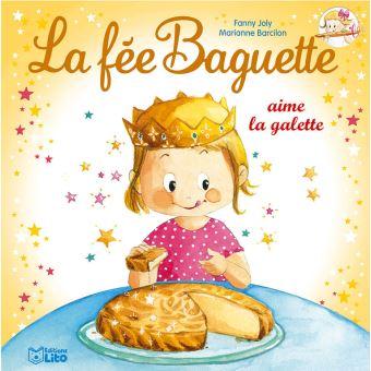La fée baguetteLa fée Baguette aime la galette