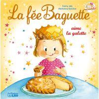 La fée Baguette aime la galette