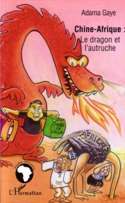 Chine - Afrique - Le dragon et l'autruche - 9782336262505 - 19,13 €