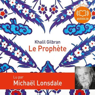 Le Prophète - Format Téléchargement Audio - 9782356413390 - 13,45 €