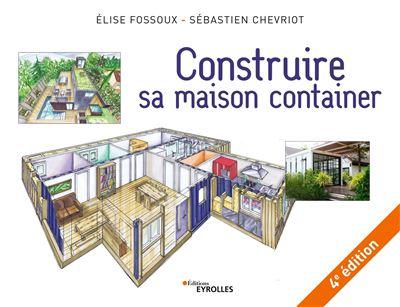 Construire Sa Maison Container, 4e Édition