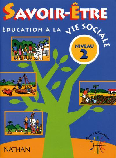 Education à la vie sociale : Savoir-Être Niveau 2 Livre élève