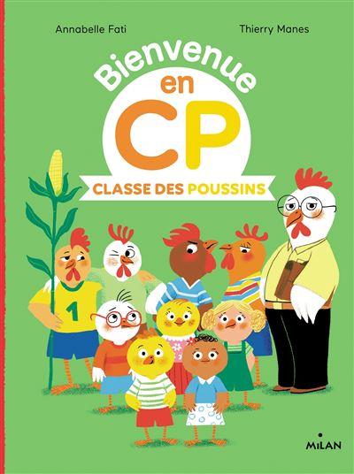Bienvenue en CP Classe des poussins