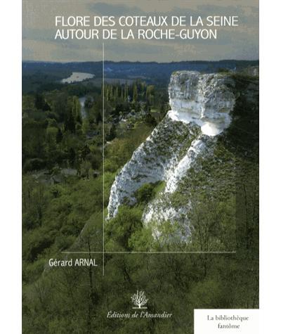 Flore des coteaux de la Seine autour de la Roche-Guyon