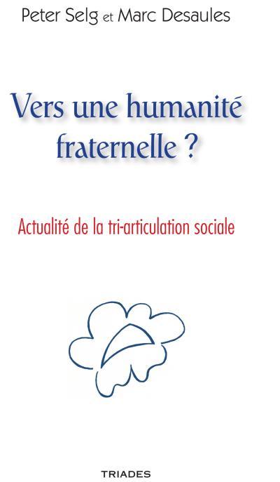 Vers une humanité fraternelle ?