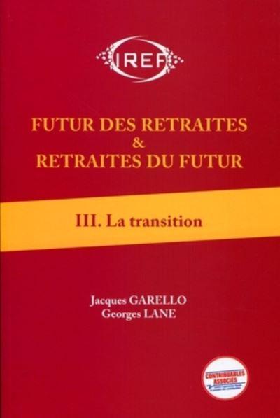 Futur des retraites et retraites du futur