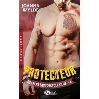 Reapers Motorcycle Club, T2 : Protecteur