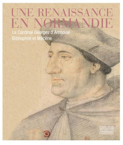 Une Renaissance en Normandie