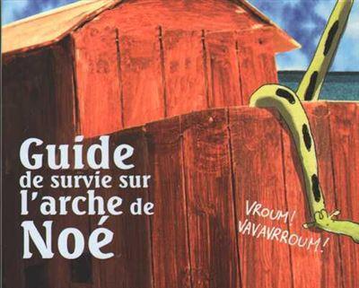 Guide de survie sur l'Arche de Noé