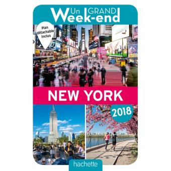 Guide Un Grand Week End A New York 2018 Edition 2018 Broche