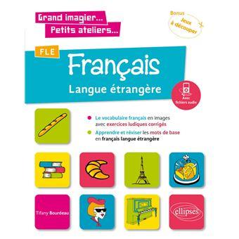 Fle Vocabulaire Francais En Images Avec Exercices Ludiques
