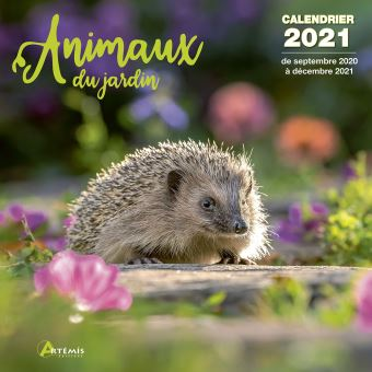 Calendrier 2021 Animaux Calendrier Animaux du jardin 2021   broché   Collectif   Achat