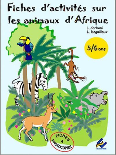 Fiches d'activités sur les animaux d'Afrique, 5-6 ans