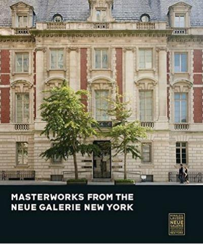 Masterworks from the Neue Galerie, New York