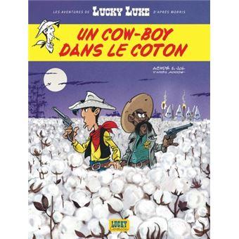 Lucky LukeLes Aventures de Lucky Luke d'après Morris - Tome 9 - Un cowboy dans le coton
