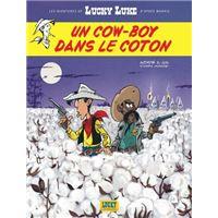 Les Aventures de Lucky Luke d'après Morris - Un cow-boy dans le coton