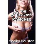 The Hucow Rancher