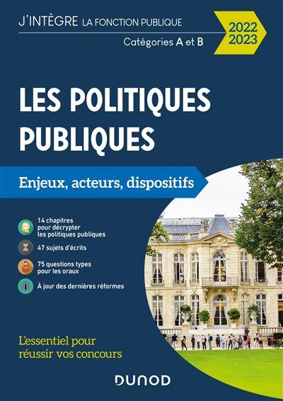 Les politiques publiques - 3e éd. - Catégories A et B - concours IRA