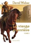 Guerrieres vierges - Guerrieres vierges, T1