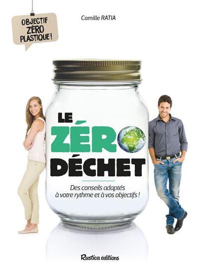 Le zéro déchet - Des conseils adaptés à votre rythme et à vos objectifs ! - 9782815312493 - 6,99 €