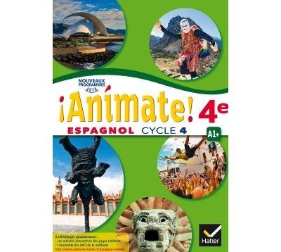 Animate - Espagnol 2e année LV2 Éd. 2017 - Livre élève