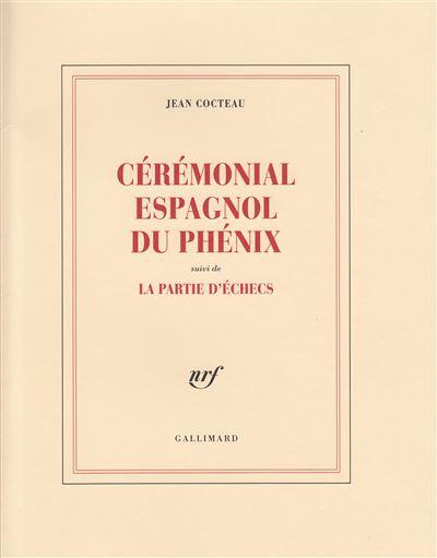 Cérémonial espagnol du phenix