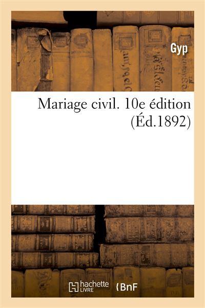 Mariage civil. 10e édition