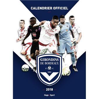 Calendrier Des Girondins De Bordeaux.Calendrier Mural Girondins De Bordeaux 2018