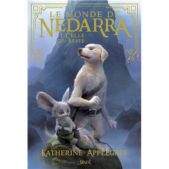 Le Monde de NedarraLe Monde de Nedarra - tome 1 Celle qui reste