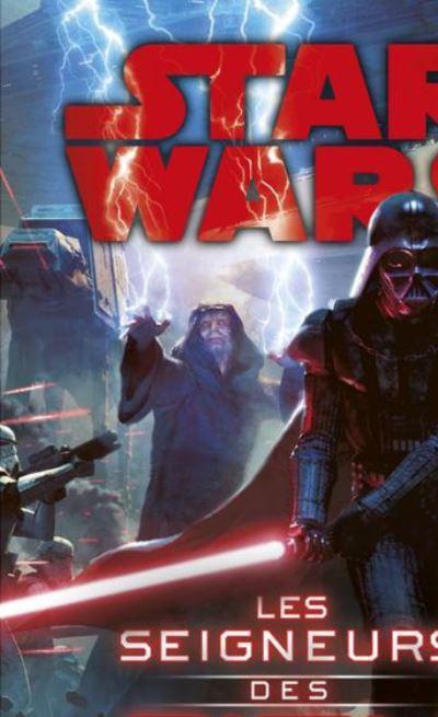 Star wars - Les seigneurs Sith - 9782823850796 - 9,99 €