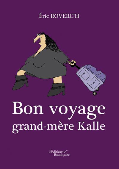 Bon voyage grand-mère Kalle