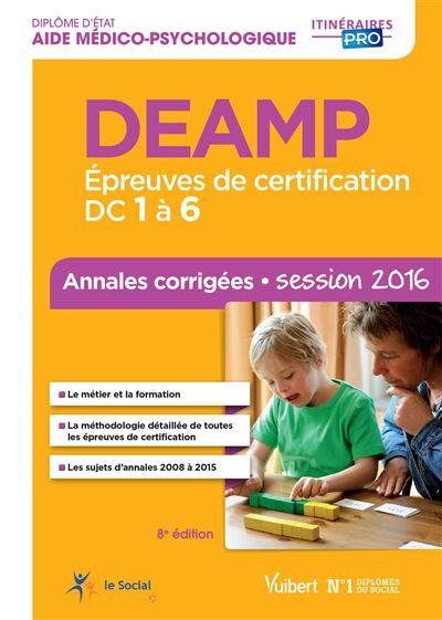 DEAMP - Épreuves de certification DC 1 à 6 - Annales corrigées